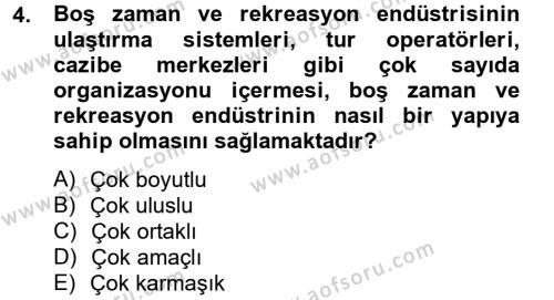 Rekreasyon Yönetimi Dersi 2012 - 2013 Yılı (Final) Dönem Sonu Sınav Soruları 4. Soru