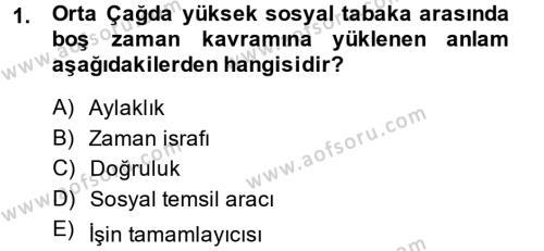 Rekreasyon Yönetimi Dersi 2013 - 2014 Yılı Ara Sınavı 1. Soru