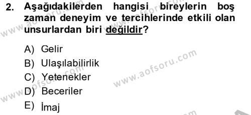 Rekreasyon Yönetimi Dersi 2013 - 2014 Yılı Ara Sınavı 2. Soru