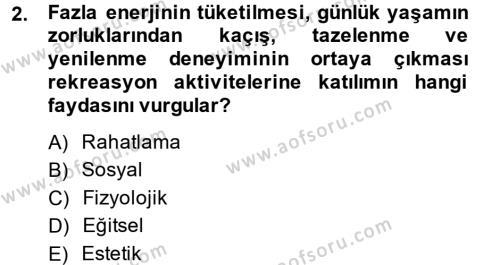 Rekreasyon Yönetimi Dersi 2014 - 2015 Yılı Ara Sınavı 2. Soru