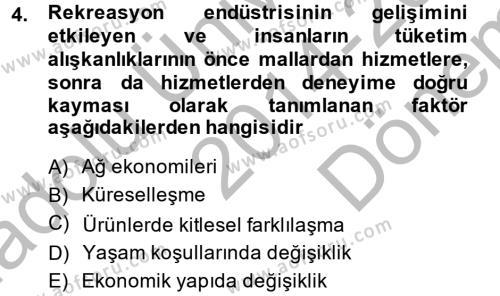 Rekreasyon Yönetimi Dersi 2014 - 2015 Yılı Dönem Sonu Sınavı 4. Soru