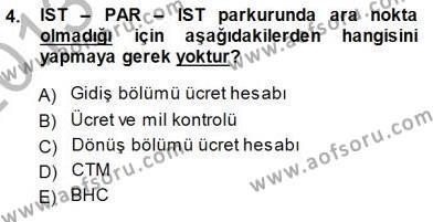 Bilet Satış Dersi 2013 - 2014 Yılı (Final) Dönem Sonu Sınav Soruları 4. Soru