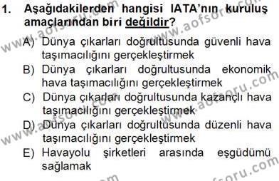 Turizm ve Seyahat Hizmetleri Bölümü 3. Yarıyıl Bilet Satış Dersi 2014 Yılı Güz Dönemi Tek Ders Sınavı 1. Soru