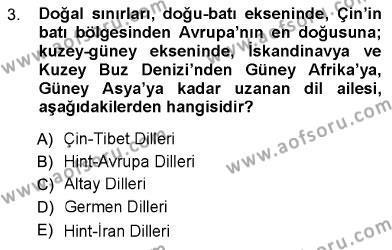 Dış Ticaret Bölümü 3. Yarıyıl Türk Dili I Dersi 2013 Yılı Güz Dönemi Ara Sınavı 3. Soru