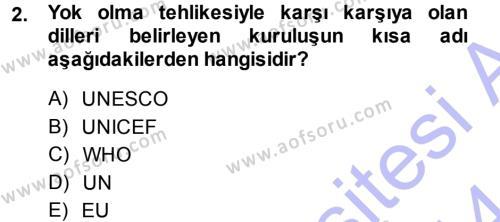 İnsan Kaynakları Yönetimi Bölümü 3. Yarıyıl Türk Dili I Dersi 2014 Yılı Güz Dönemi Dönem Sonu Sınavı 2. Soru