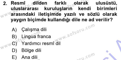 Uluslararası İlişkiler Bölümü 7. Yarıyıl Türk Dili I Dersi 2016 Yılı Güz Dönemi Dönem Sonu Sınavı 2. Soru
