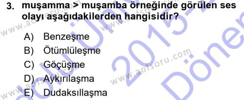 Türk Dili 1 Dersi 2015 - 2016 Yılı Dönem Sonu Sınavı 3. Soru