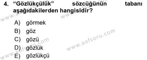 Uluslararası İlişkiler Bölümü 7. Yarıyıl Türk Dili I Dersi 2016 Yılı Güz Dönemi Dönem Sonu Sınavı 4. Soru