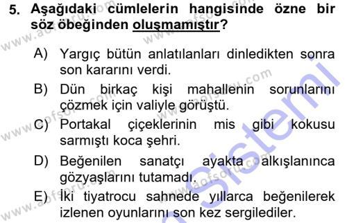 Uluslararası Ticaret ve Lojistik Yönetimi Bölümü 7. Yarıyıl Türk Dili I Dersi 2016 Yılı Güz Dönemi Dönem Sonu Sınavı 5. Soru