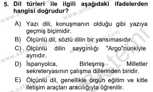 Yönetim Bilişim Sistemleri Bölümü 7. Yarıyıl Türk Dili I Dersi 2017 Yılı Güz Dönemi Ara Sınavı 5. Soru