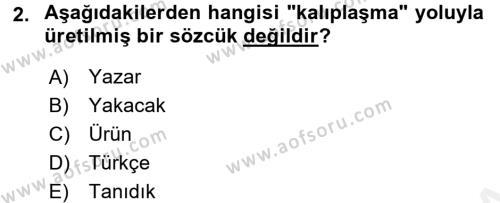 Türk Dili 1 Dersi 2017 - 2018 Yılı (Final) Dönem Sonu Sınav Soruları 2. Soru