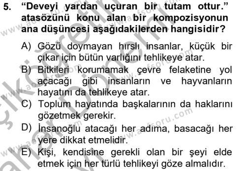 Ev İdaresi Bölümü 4. Yarıyıl Türk Dili II Dersi 2013 Yılı Bahar Dönemi Ara Sınavı 5. Soru