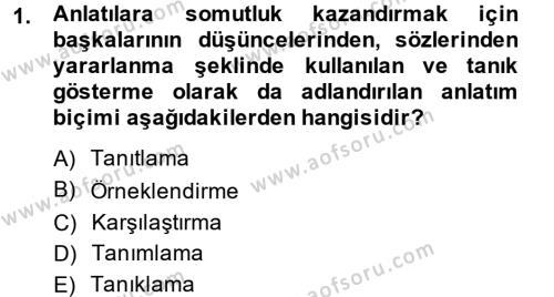 Yaşlı Bakımı Bölümü 4. Yarıyıl Türk Dili II Dersi 2014 Yılı Bahar Dönemi Ara Sınavı 1. Soru