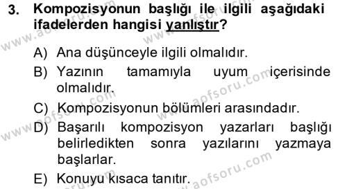 Yaşlı Bakımı Bölümü 4. Yarıyıl Türk Dili II Dersi 2014 Yılı Bahar Dönemi Ara Sınavı 3. Soru
