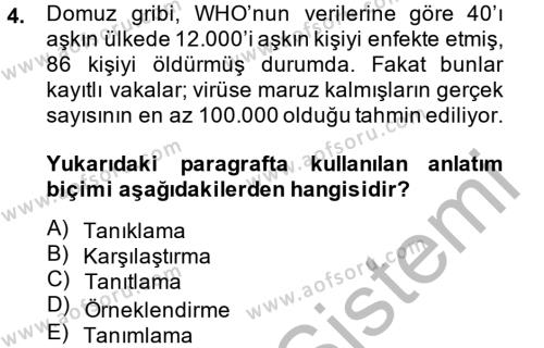 Yaşlı Bakımı Bölümü 4. Yarıyıl Türk Dili II Dersi 2014 Yılı Bahar Dönemi Ara Sınavı 4. Soru