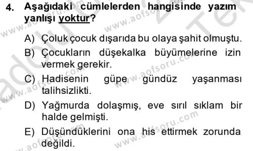 Kültürel Miras ve Turizm Bölümü 4. Yarıyıl Türk Dili II Dersi 2014 Yılı Bahar Dönemi Tek Ders Sınavı 4. Soru