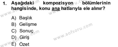 Dış Ticaret Bölümü 4. Yarıyıl Türk Dili II Dersi 2015 Yılı Bahar Dönemi Ara Sınavı 1. Soru