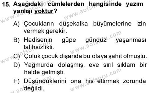 Türk Dili 2 Dersi 2014 - 2015 Yılı (Vize) Ara Sınavı 15. Soru