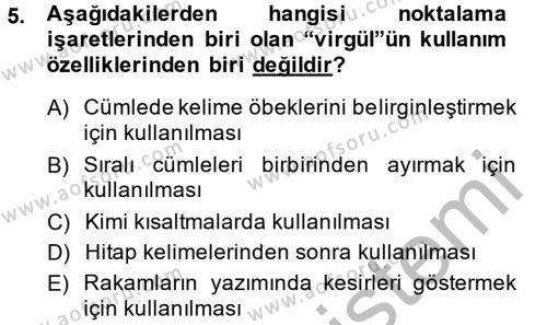 Ev İdaresi Bölümü 4. Yarıyıl Türk Dili II Dersi 2015 Yılı Bahar Dönemi Ara Sınavı 5. Soru