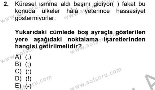 Dış Ticaret Bölümü 4. Yarıyıl Türk Dili II Dersi 2015 Yılı Bahar Dönemi Dönem Sonu Sınavı 2. Soru