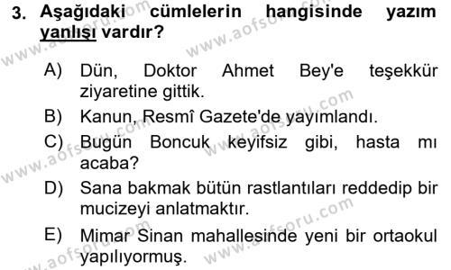 Bankacılık ve Sigortacılık Bölümü 4. Yarıyıl Türk Dili II Dersi 2016 Yılı Bahar Dönemi Dönem Sonu Sınavı 3. Soru