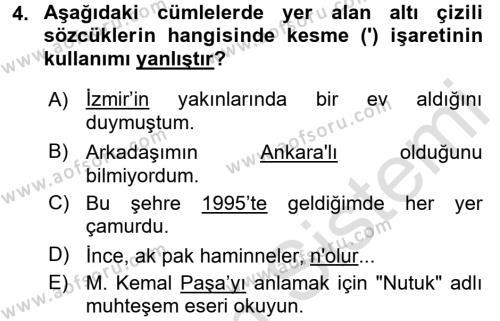 Medya ve İletişim Bölümü 4. Yarıyıl Türk Dili II Dersi 2016 Yılı Bahar Dönemi Dönem Sonu Sınavı 4. Soru