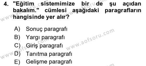 Çocuk Gelişimi Bölümü 4. Yarıyıl Türk Dili II Dersi 2017 Yılı Bahar Dönemi Ara Sınavı 4. Soru