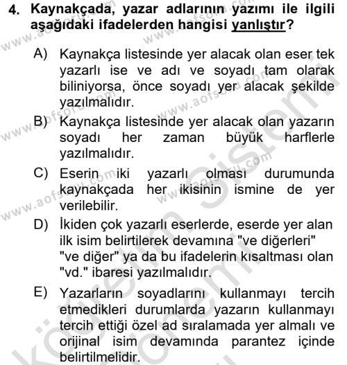 Çocuk Gelişimi Bölümü 4. Yarıyıl Türk Dili II Dersi 2017 Yılı Bahar Dönemi Dönem Sonu Sınavı 4. Soru