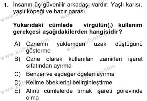 Kültürel Miras ve Turizm Bölümü 4. Yarıyıl Türk Dili II Dersi 2018 Yılı Bahar Dönemi Üç Ders Sınavı 1. Soru
