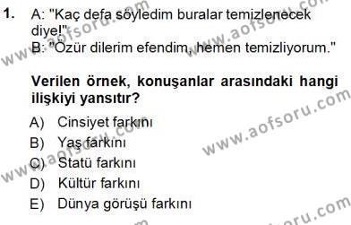 Türkçe Sözlü Anlatım Dersi 2012 - 2013 Yılı Ara Sınavı 1. Soru