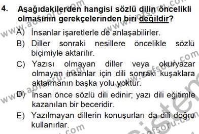 Türkçe Sözlü Anlatım Dersi 2012 - 2013 Yılı Ara Sınavı 4. Soru