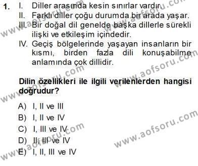 Türkçe Sözlü Anlatım Dersi 2013 - 2014 Yılı Dönem Sonu Sınavı 1. Soru