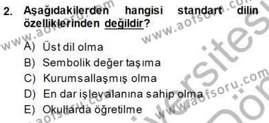 Türkçe Sözlü Anlatım Dersi 2013 - 2014 Yılı Dönem Sonu Sınavı 2. Soru