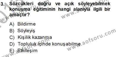 Türkçe Sözlü Anlatım Dersi 2013 - 2014 Yılı Dönem Sonu Sınavı 3. Soru