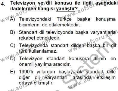 İngilizce Öğretmenliği Bölümü 3. Yarıyıl Türkçe Sözlü Anlatım Dersi 2015 Yılı Güz Dönemi Ara Sınavı 4. Soru