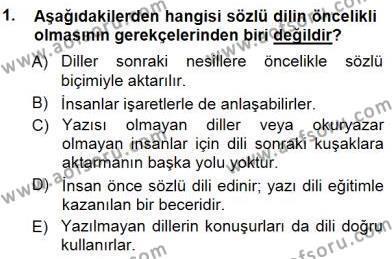 Türkçe Sözlü Anlatım Dersi 2014 - 2015 Yılı Dönem Sonu Sınavı 1. Soru