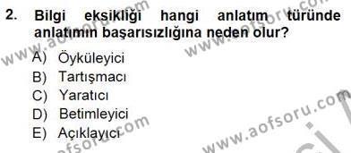 İngilizce Öğretmenliği Bölümü 3. Yarıyıl Türkçe Sözlü Anlatım Dersi 2015 Yılı Güz Dönemi Dönem Sonu Sınavı 2. Soru