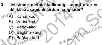 Türkçe Sözlü Anlatım Dersi 2014 - 2015 Yılı Dönem Sonu Sınavı 3. Soru
