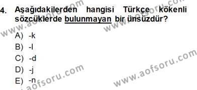 Türkçe Sözlü Anlatım Dersi 2014 - 2015 Yılı Dönem Sonu Sınavı 4. Soru