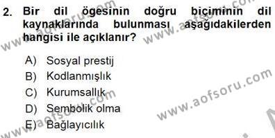 Türkçe Sözlü Anlatım Dersi 2015 - 2016 Yılı Ara Sınavı 2. Soru