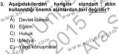 Türkçe Sözlü Anlatım Dersi 2015 - 2016 Yılı Ara Sınavı 3. Soru