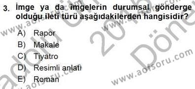 İngilizce Öğretmenliği Bölümü 3. Yarıyıl Türkçe Sözlü Anlatım Dersi 2016 Yılı Güz Dönemi Dönem Sonu Sınavı 3. Soru