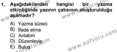 Türkçe Yazılı Anlatım Dersi 2012 - 2013 Yılı Ara Sınavı 1. Soru