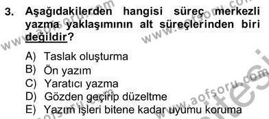 Türkçe Yazılı Anlatım Dersi 2012 - 2013 Yılı Ara Sınavı 3. Soru