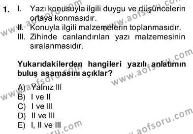 İngilizce Öğretmenliği Bölümü 4. Yarıyıl Türkçe Yazılı Anlatım Dersi 2014 Yılı Bahar Dönemi Ara Sınavı 1. Soru