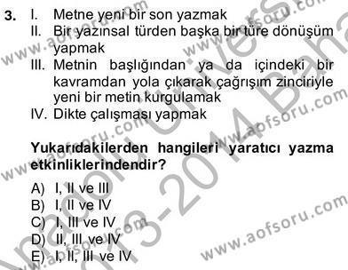İngilizce Öğretmenliği Bölümü 4. Yarıyıl Türkçe Yazılı Anlatım Dersi 2014 Yılı Bahar Dönemi Ara Sınavı 3. Soru