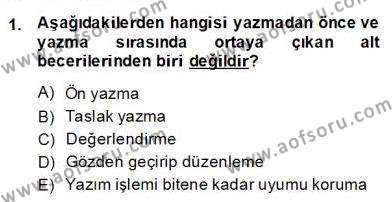 Türkçe Yazılı Anlatım Dersi 2013 - 2014 Yılı Dönem Sonu Sınavı 1. Soru