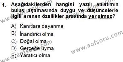 İngilizce Öğretmenliği Bölümü 4. Yarıyıl Türkçe Yazılı Anlatım Dersi 2015 Yılı Bahar Dönemi Ara Sınavı 1. Soru