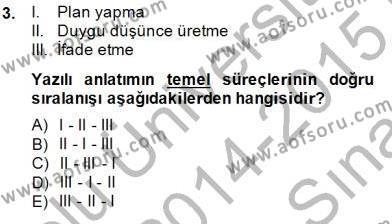 İngilizce Öğretmenliği Bölümü 4. Yarıyıl Türkçe Yazılı Anlatım Dersi 2015 Yılı Bahar Dönemi Ara Sınavı 3. Soru