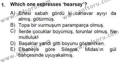 Türkçe Ses Ve Biçim Bilgisi Dersi 2012 - 2013 Yılı Dönem Sonu Sınavı 1. Soru